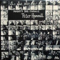 Peter Hammill ‎– Nadir's Big Chance