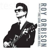Roy Orbison ‎– The Best Of The Soul Of Rock And Roll