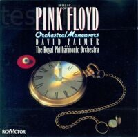David Palmer  And The Royal Philharmonic Orchestra ‎– Music Of Pink Floyd - Orchestral Maneuvers