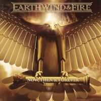 Earth, Wind & Fire ‎– Now, Then & Forever  2CD