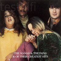 The Mamas & The Papas ‎– 16 Of Their Greatest Hits