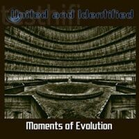 United and Identified - Moments of Evolution