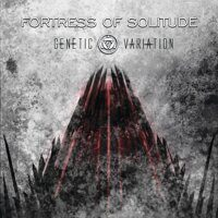 Genetic Variation - Fortress Of Solitude