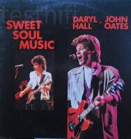 Daryl Hall + John Oates – Sweet Soul Music