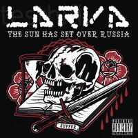 Larva - The Sun Has Set Over Russia