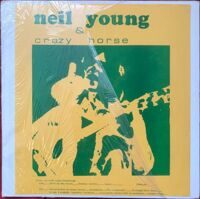 "Neil Young & Crazy Horse ‎– NEIL YOUNG & CRAZY HORSE:From An East Coast Broadcast,Vinyl, 12"", 33 ⅓ RPM, Unofficial Release"