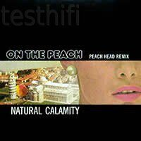 Natural Calamity ‎– On The Peach (Peach Head Remix), Vinyl, 12""