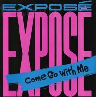 "Exposé ‎– Come Go With Me, Vinyl, 12"", 33 ⅓ RPM, Single, Stereo"