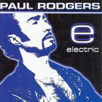 Paul Rodgers ‎– Electric