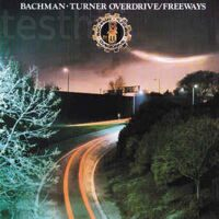 Bachman-Turner Overdrive ‎– Freeways