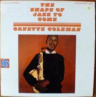 Ornette Coleman ‎– The Shape Of Jazz To Come