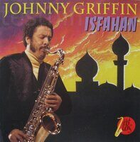 Johnny Griffin ‎– Isfahan