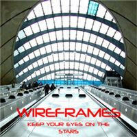 Wireframes - Keep Your Eyes on The Stars