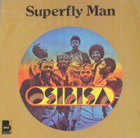 Osibisa ‎– Superfly Man