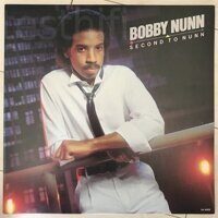 Bobby Nunn ‎– Second To Nunn,PROMO