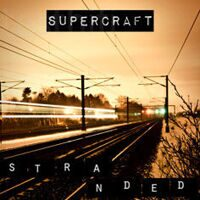 Supercraft - Stranded