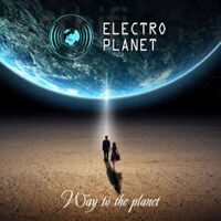 Electro Planet - Way to the Planet