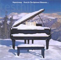 Supertramp ‎– Even In The Quietest Moments...