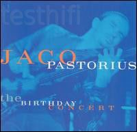 Jaco Pastorius ‎– The Birthday Concert