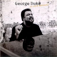 George Duke ‎– Is Love Enough?