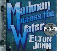 Elton John ‎– Madman Across The Water  SACD, Album, Hybrid, Multichannel, Reissue, Remastered