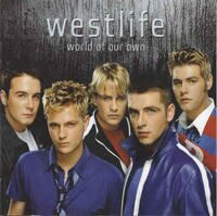 Westlife ‎– World Of Our Own