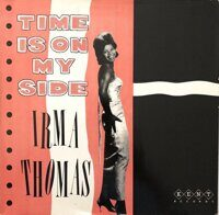 Irma Thomas ‎– Time Is On My Side