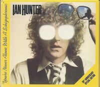 Ian Hunter ‎– You're Never Alone With A Schizophrenic - 30 Anniversary Special Edition  2CD