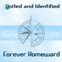 United and Identified - Forever Homeward