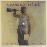 "Spandau Ballet ‎– Only When You Leave Vinyl, 7"", Picture Disc, Shape, Limited Edition"