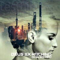 Axel Samano - Deus Ex Machina  (2CD)